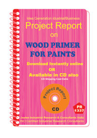 Wood Primer for Paints manufacturing Project Report eBook